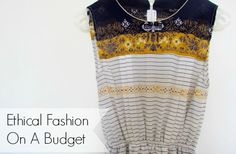 Ethical+Fashion+On+A+Budget