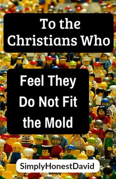 To the Christians Who Feel They Do Not Fit the Mold - SimplyHonestDavid Bible Studies For Beginners, Reading For Beginners, Bible Study Tips, Bible Verses About Fear, Scriptures, Christian Devotions, Favorite Bible Verses, Learn To Read, Christians