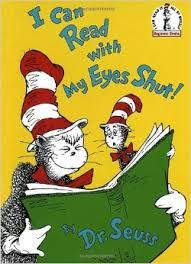 Seuss, I Can Read with my Eyes Shut, reading, books, rhyming, imagination,