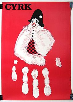 Polish CYRK circus poster showing clown, his body is a white handprint. Part of the great ongoing CYRK series Poster Shop, Poster Prints, Clown Paintings, Polish Posters, Art Posters, Circus Poster, Kunst Poster, Retro Advertising, Naive Art