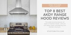Best Akdy Range Hood Reviews Top 8 Models Range Hood Medium Kitchen Ductless Range Hood