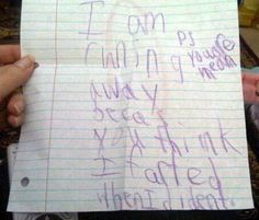 "LOL""I am running away because you think I farted when I didn't"" 20 Hilarious Kids' Notes I Love To Laugh, Make You Smile, Just In Case, Just For You, Kids Notes, Funny Notes From Kids, Funny Letters, Kids Letters, Haha Funny"