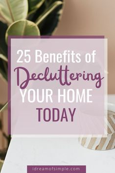 Do you have clutter all over your home causing stress and overwhelm? Here are 25 inspiring reasons that decluttering is good for your home and your life. Minimize the clutter in your home and you will immediately see the life changing benefits in this post. Click over to read the post and start experiencing the benefits of living with less. Declutter Your Home, Organizing Your Home, Minimalist Lifestyle, Minimalist Living, Simple Blog, Feeling Overwhelmed, Decluttering, Life Changing, Simple Living