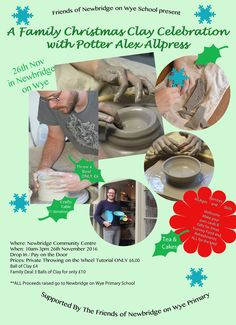 """""""A Day with Master Potter Alex Allpress"""" Xmas Day Out Friends of Newbridge on Wye Primary School Present: A Day with Master Potter Alex Allpress throwing / moulding / making / slab and coil building / decorating..all in aid of Newbridge School. Help us and Have Fun! A Day to Remember on 26th November 2016 10am - 3pm in Community Centre. All Ages and Skills Wellcome. You know you want to have a Go.... Now's your chance to have a taster... Balls of Clay from £4. DON'T MISS IT! Please Share. —…"""