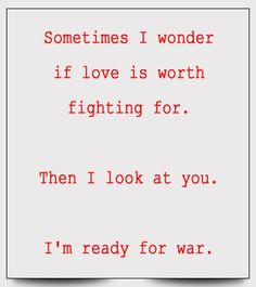 Love, its a hard battle when its only going one way.