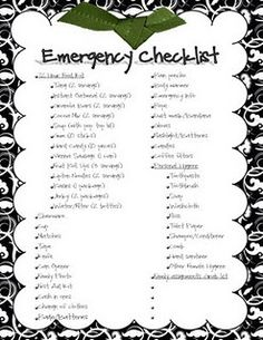 Be aware of the possibility of an emergency situation, you'll need an emergency Checklist