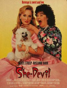She-Devil ~ Meryl Streep, Roseann Barr,  1989 Vintage Movie Ad