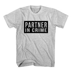 T-Shirt Partner In Crime