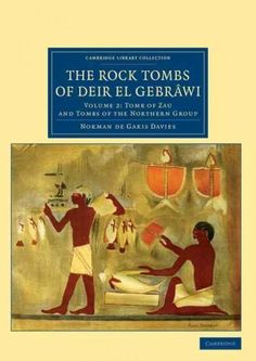 The Rock Tombs of Deir El Gebrawi (Paperback)