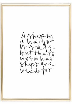 Scandinavian Art Print   Wall Art with Quote   A ship in harbor is save, but that's not what ships are made for   Postershop   www.talesbyjen.com