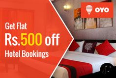 Get Rs.500 off on booking hotels At OYO Rooms