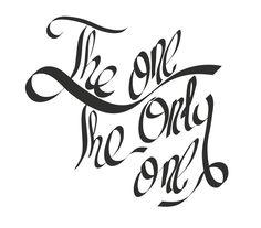 """""""The One the Only One"""" Lettering dibujado a mano y trazado vectorialmente - Enrique Bueno, promoción Carrera en Diseño Visual 2013-15"""
