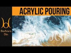 (5) Fluid Acrylic Pouring Painting Session Timelapse - Ocean by Barbara Din - YouTube