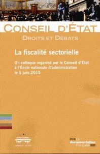 Conseil d'Etat - La fiscalité sectorielle.