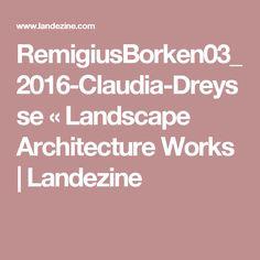 RemigiusBorken03_2016-Claudia-Dreysse «  Landscape Architecture Works   Landezine