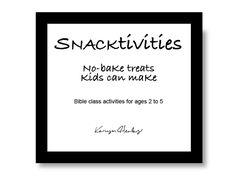 No bake treats kids can make with Bible activities