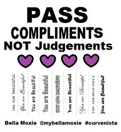 Pass Compliments NOT Judgements Campaign by Bella Moxie