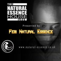 The Natural Essence House Show EP #121 - Femi Natural Essence by Natural Essence Media™ on SoundCloud
