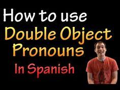 ▶ Double Object Pronouns in Spanish (intermediate) - YouTube