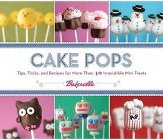 Cake Pops! Cake pops, those fun and delicious little bites of cake on a stick, are a dessert trend that is still going strong.  They might seem intimidating to make, but they are actually quite simple,...