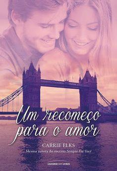 Românticos e Eróticos  Book: Carrie Elks - Love in London #1