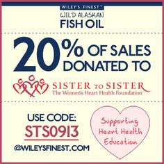 Wiley's Finest partners with Sister to Sister: The Women's Heart Health Foundation to support heart health education!  Learn more: http://blog.wileysfinest.com/wileys-finest-is-excited-to-partner-with-sister-to-sister-womens-heart-health-foundation/ #fishoil #omega3s #wildalaskan #donation #hearthealth  @The Sister to Sister Foundation