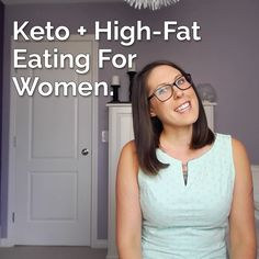 Keto + High-Fat Eating for Women #keto #lchf #fatfueled #ketosis #hflc