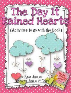 The Day It Rained Hearts {Craftivity & Printables} - Across the Hall in 2nd Grade - TeachersPayTeachers.com