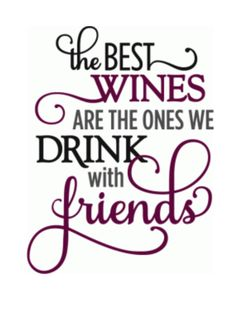 Silhouette Design Store – View Design best wines drink with friends – ph… Silhouette Design Store – View Design best wines drink with friends – phrase Silhouette Design, Silhouette Cameo, Wein Parties, Wine Glass Sayings, Sayings For Wine Glasses, Wine Tasting Party, Wine Signs, In Vino Veritas, Italian Wine