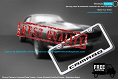 Chevy Camaro License Plate Frame - Laser Etched Cut-Out Frame - Stainless Steel Make Your Order at:  WWW.WHOLESALEKEYCHAIN.COM Call us at (952) 681-2143  or email us a Sales@WholesaleKeychain.com #keychain #wholesalekeychain #licenceplateframe #moneyclips #trailerhitchlocks #trailerhitchplugs #gift #engraving #caraccessories #ford #toyota #giftshop #cadillac #chevrolet #keyring #dodge #gmc #buick #harleydavidson #nissan #acura #carkeychain #mustang #jaguar #nascar #suzuki #camaro