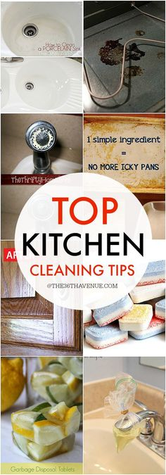 Top Kitchen Cleaning Tips at the36thavenue.com PIN IT NOW AND CLEAN LATER!