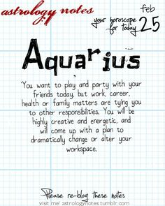 Aquarius Astrology Note: Have you seen your Love Scope this week?  Visit iFate.com today!