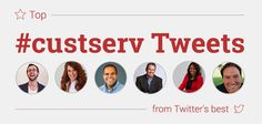 Top #CustServ Tweets from Twitter's Best
