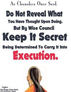 Keeping Secret - Chanakya Quote Unique Quotes, Fabulous Quotes, Great Quotes, Quotable Quotes, Wisdom Quotes, Me Quotes, Qoutes, English Words, English Quotes