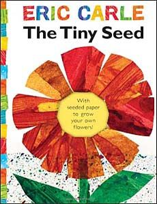 The Tiny Seed by Eric Carle. This website has great ideas of children's books to use with specific lesson plans.