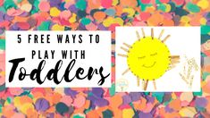5 ways to play with toddlers at home for...