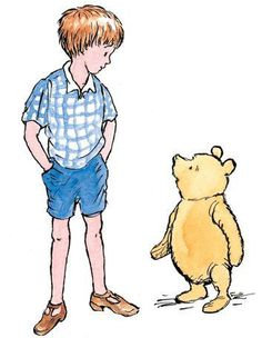 """""""I've been thinking,"""" said Christopher Robin, """"if I were poorly, what I would most want."""""""