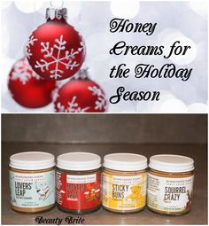 Honey Creams for the