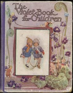 """The Violet Book for Children"", Humphrey Milford, Oxford University Press, 1924"