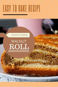Croatian Cooking: Orahnjača – walnut roll recipe. Easy to make recipe. http://www.chasingthedonkey.com/croatian-cooking-orahnjaca-walnut-roll-recipe/