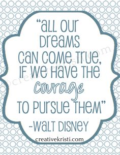 FREE printable Walt Disney quote from http://www.creativekristi.com/inspirational-disney-quote/