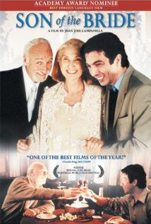 This is one of the best Argentinian movies. Very recommended. Son of the bride. (El hijo de la novia, 2001)