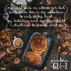 My soul waits in silence for God only; From Him is my salvation. He only is my Rock, my Salvation and My Stronghold; I shall not be greatly shaken. Psalms 62:1-2  #InstaEncouragements #instagood #wisdomwords #photooftheday #instadaily #christianity #bible #gospel #grace #mercy #faith #hope #love #bethelight #testify #redeemed #TransformationTuesday #tuesdaythoughts