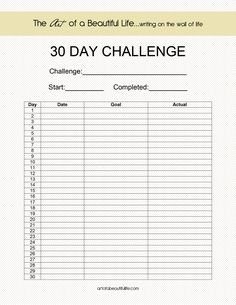 Create Your Own 30 Day Challenge | Find more challenge sheets at the BLOG.... artofabeautifullife.com