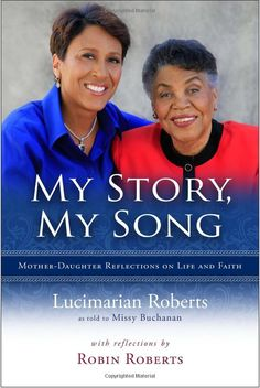 Robin Roberts and her mom, author Mrs Lucimarian Roberts