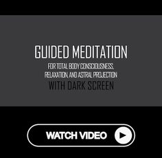 Guided Meditation for Total Body Consciousness, Relaxation, and Astral Projection w/DARK SCREEN Astral Plane, Out Of Body, Astral Projection, Lucid Dreaming, Back To Basics, Yoga For Men, Past Life, Guided Meditation, Total Body