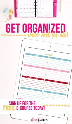 "Get Organized- Once and For All! FREE E-Coursem  - he secret to staying organized FOREVER Learn how to find the perfect organizing system, how to ""Eat Your Frog"", tackling the big projects without overwhelm, what to do when you fall off the wagon and how to find more time."