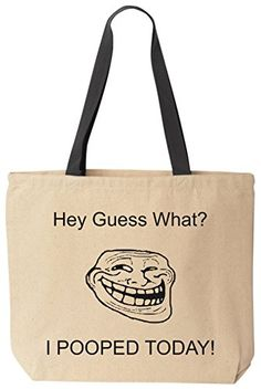 I Pooped Today! - Funny Cotton Canvas Tote Bag - Reusable by BeeGeeTees 09363 (Meme) BeeGeeTees http://www.amazon.com/dp/B00MD9X3DM/ref=cm_sw_r_pi_dp_gLuzvb0V1X9J3