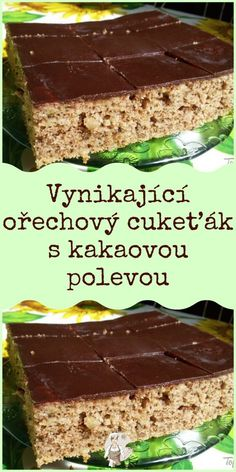 Czech Recipes, No Cook Desserts, Desert Recipes, Sweet Recipes, Zucchini, Deserts, Food And Drink, Cooking Recipes, Sweets