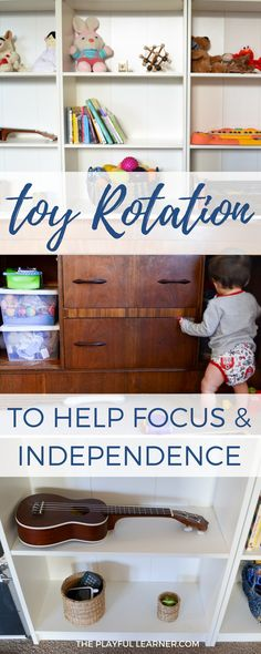 Toy rotation is a great way to help your child's focus, attention span, and independence. Once it's set up, rotating toys is quick and easy.
